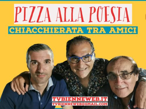 Pizza alla Poesia: Chiacchierata tra amici (video)