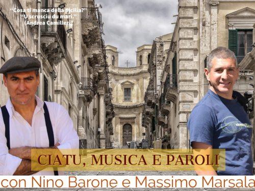 Ciatu, musica e paroli con Nino Barone e Massimo Marsala (evento)